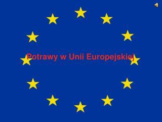 Potrawy w Unii Europejskiej