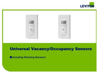 Universal  Vacancy/Occupancy Sensors