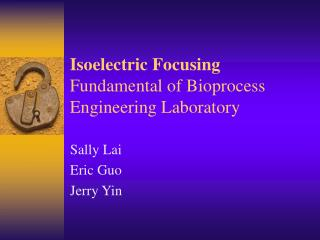 Isoelectric Focusing Fundamental of Bioprocess Engineering Laboratory