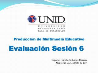 Evaluación Sesión 6