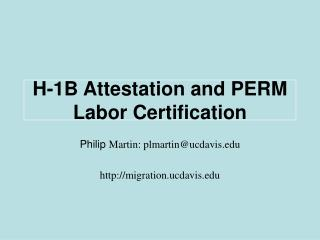 H-1B Attestation and PERM Labor Certification