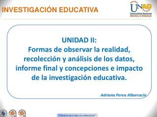 INVESTIGACI�N EDUCATIVA