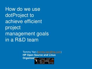 How do we use dotProject to achieve efficient project management goals in a R&D team