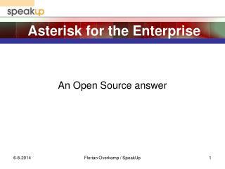 Asterisk for the Enterprise