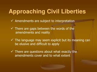 Approaching Civil Liberties