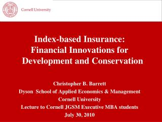 Index-based Insurance:  Financial Innovations for Development and Conservation