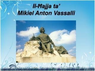 Il-Ħajja ta'  Mikiel Anton Vassalli
