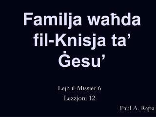 Familja wa ħ da fil-Knisja ta'  Ġ esu'