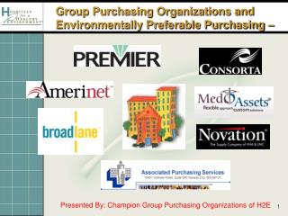 Group Purchasing Organizations and Environmentally Preferable Purchasing –