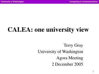 CALEA: one university view
