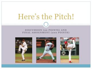 Here's the Pitch!