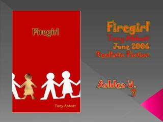 Firegirl Tony Abbott June 2006 Realistic Fiction