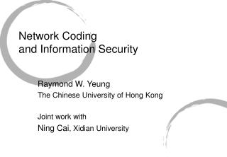 Network Coding  and Information Security