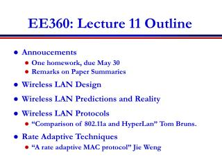 EE360: Lecture 11 Outline