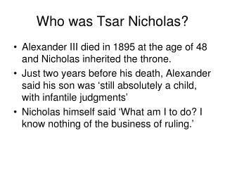 Who was Tsar Nicholas?