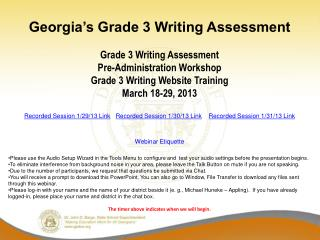 Georgia's Grade 3 Writing Assessment Grade 3 Writing Assessment Pre-Administration Workshop