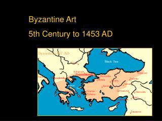 Byzantine Art 5th Century to 1453 AD