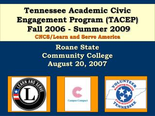 Roane State  Community College August 20, 2007