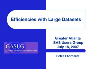 Efficiencies with Large Datasets