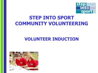 STEP INTO SPORT  COMMUNITY VOLUNTEERING