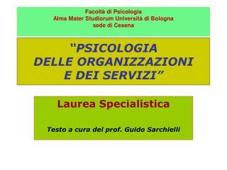 """""""PSICOLOGIA  DELLE ORGANIZZAZIONI  E DEI SERVIZI"""""""