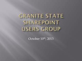 Granite State  SharePoint  Users Group