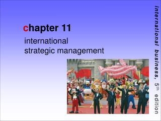 International            strategic management