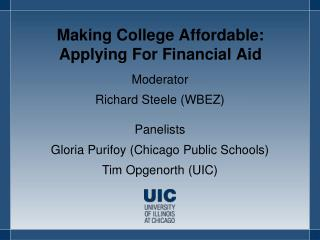 Making College Affordable:  Applying For Financial Aid