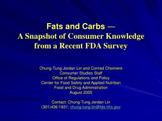 Fats and Carbs  ― A Snapshot of Consumer Knowledge from a Recent FDA Survey