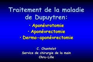 Traitement de la maladie de Dupuytren: