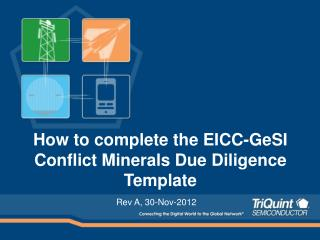 How to complete the EICC-GeSI Conflict Minerals Due Diligence Template