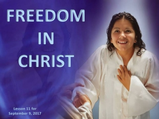 FREEDOM IN CHRIST Galatians 5:1