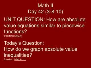 Math II Day 42 (3-8-10)