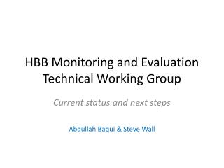 HBB Monitoring and Evaluation Technical Working Group
