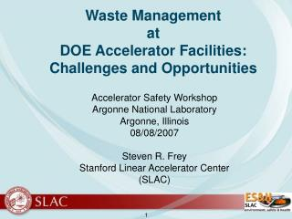 Waste Management at DOE Accelerator Facilities: Challenges and Opportunities