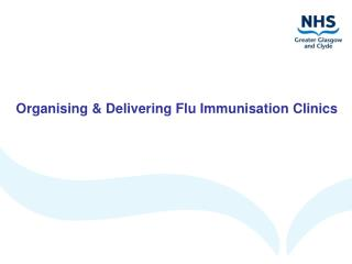 Organising & Delivering Flu Immunisation Clinics