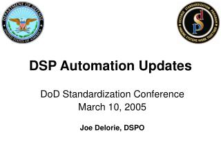 DSP Automation Updates