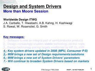 Overview (2004-8) 1. Increasingly quantitative roadmap 2. Increasingly complete driver set
