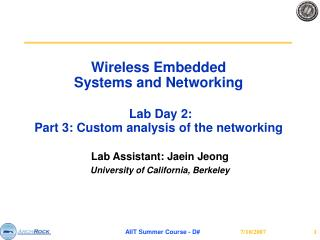 Wireless Embedded  Systems and Networking  Lab Day 2: Part 3:  Custom analysis of the networking