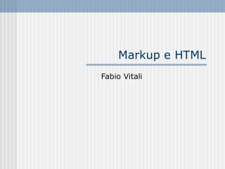 Markup e HTML