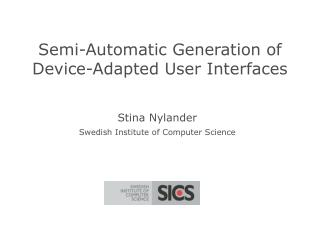 Semi-Automatic Generation of Device-Adapted User Interfaces