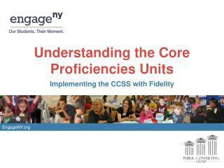 Understanding the Core Proficiencies Units