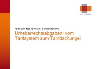 Folien zum dossierpolitik 25, 6. Dezember 2010