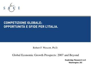 Global Economic Growth Prospects: 2007 and Beyond