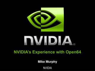 NVIDIA's Experience with Open64