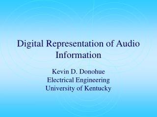 Digital Representation of Audio Information