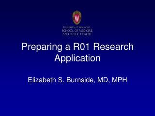 Preparing a R01 Research Application