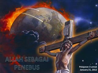 ALLAH SEBAGAI PENEBUS