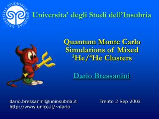 Quantum Monte Carlo Simulations of Mixed 3 He/ 4 He Clusters