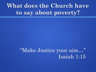 What does the Church have to say about poverty?